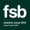 FSB divulga Relatório Anual 2015