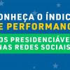 FSB INFLUÊNCIA: Conheça o índice de performance dos presidenciáveis nas redes sociais