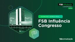 Ranking Semestral FSB Influencia Congresso