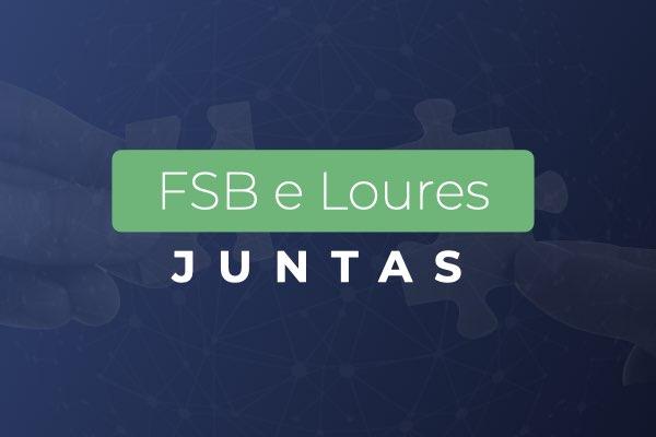 FSB e Loures juntas