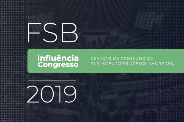 FSB Influência Congresso: cresce geração de conteúdo nas redes