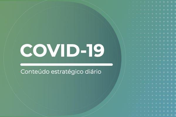 Coronavírus e a comunicação: confira nosso conteúdo estratégico diário