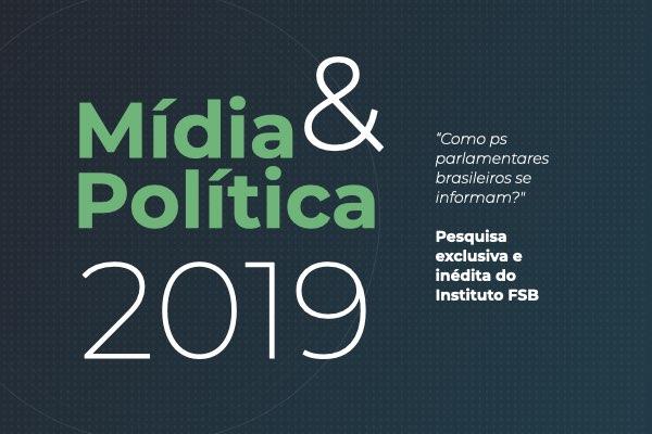 Baixe aqui o novo e-book Mídia e Política 2019 com exclusividade