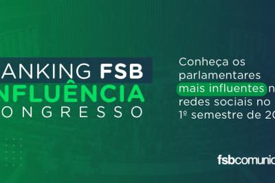 Ranking FSB Influência Congresso 1º semestre 2020