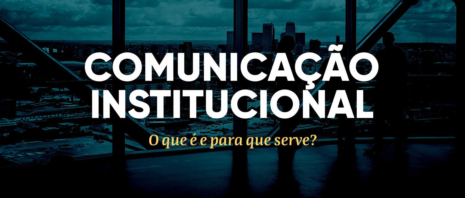 Comunicação Institucional: o que é e para que serve? Ilustração da Agência FSB Comunicação.