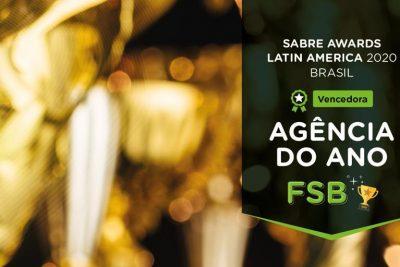 FSB foi escolhida no Brasil como Agência do Ano pelo Sabre Awards Latin America 2020