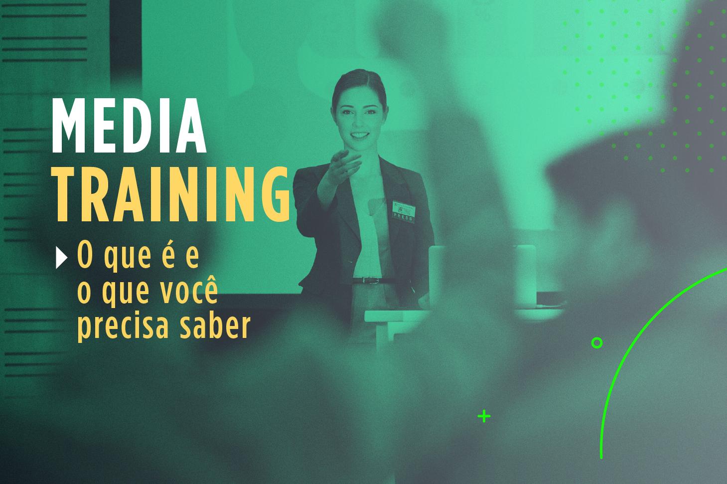 Media training: o que é e o que você precisa saber
